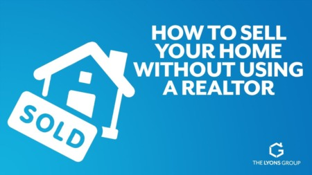 How to Sell Your Home Without Using A Realtor