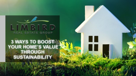 3 Sustainability Projects That Can Improve Your Home's Value