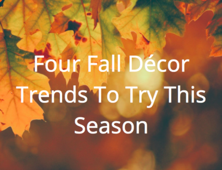 Four Fall Décor Trends To Try This Season