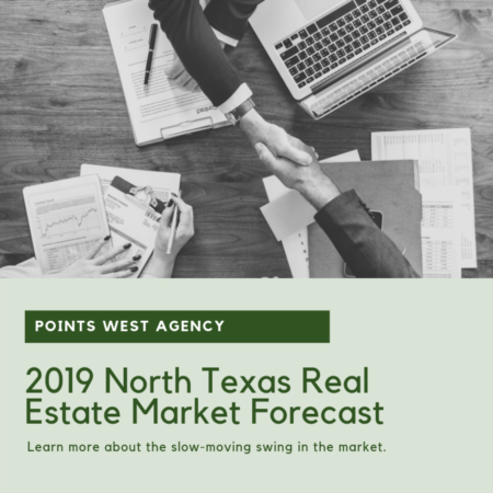 2019 North Texas Real Estate Market Forecast
