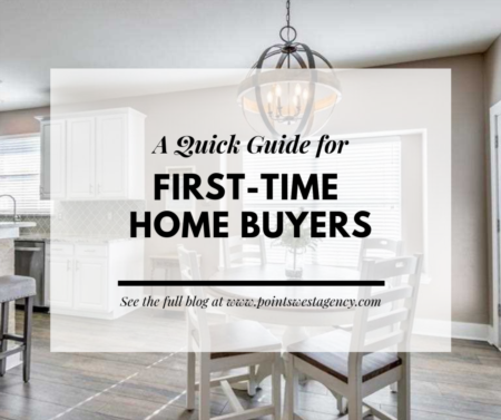 A Quick Guide for First-Time Home Buyers