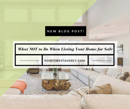 What NOT to Do When Listing Your Home for Sale
