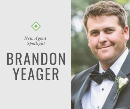 New Agent Spotlight: Brandon Yeager