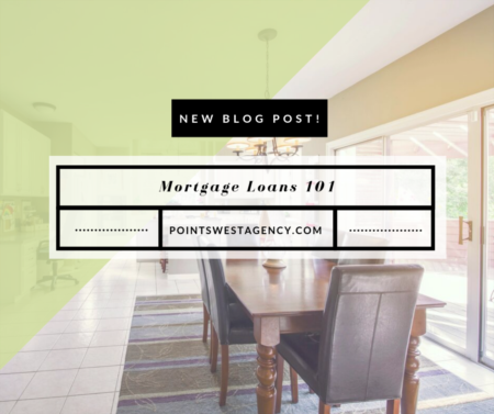 Mortgage Loans 101