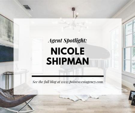 Agent Spotlight: Nicole Shipman