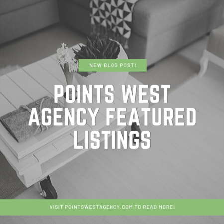 Points West Agency Featured Listings - April 1, 2020