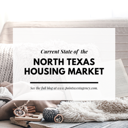 Current State of the North Texas Housing Market