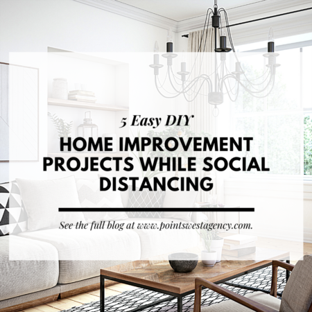 5 Easy DIY Home Improvement Projects While Social Distancing