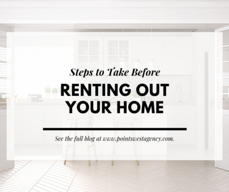 Steps to Take Before Renting Out Your Home