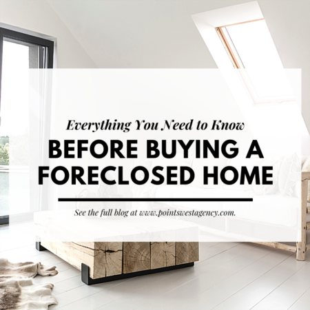 Everything You Need to Know Before Buying a Foreclosed Home