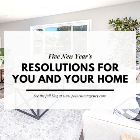 Five New Year's Resolutions for You and Your Home