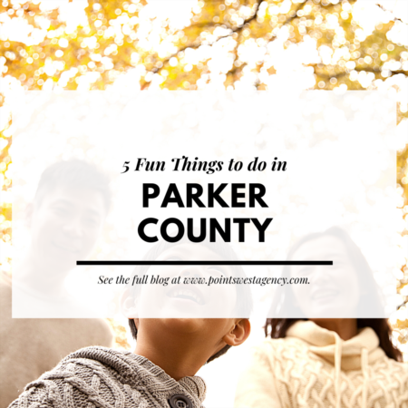 5 Fun Things to do in Parker County