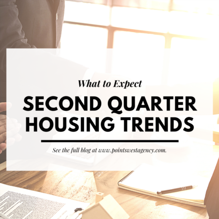 What to Expect: Second Quarter Housing Trends