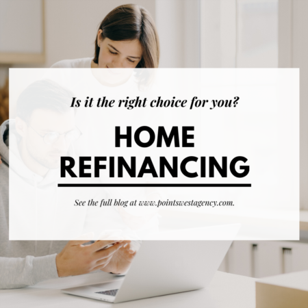 Home Refinancing: Is it the right choice for you?