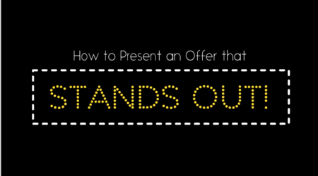 How to Present an Offer That Stands Out