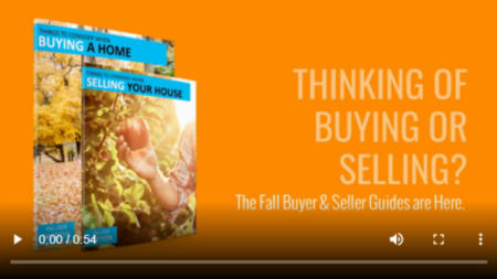 Thinking of Buying or Selling a Home This Fall?