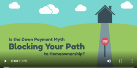 Is the Down Payment Myth Blocking Your Path to Homeownership?