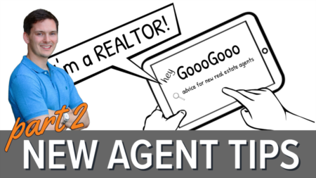New Real Estate Agent Tips - Part 2: Advice For New REALTORS