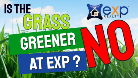 Is The Grass Greener at eXp Realty? No!