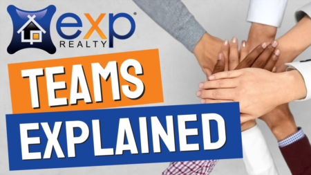 eXp Realty Teams eXplained - Everything You Need To Know About Teams At eXp