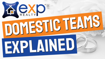 eXp Realty Domestic Teams eXplained: Everything you need to know about married teams at eXp