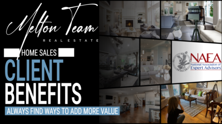 Client Benefits in a Home Sale: Always Find Ways to Add More Value!