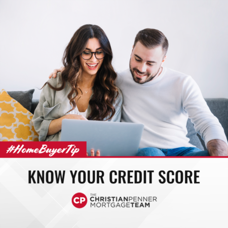 Home Buyer Tip: Know Your Credit Score