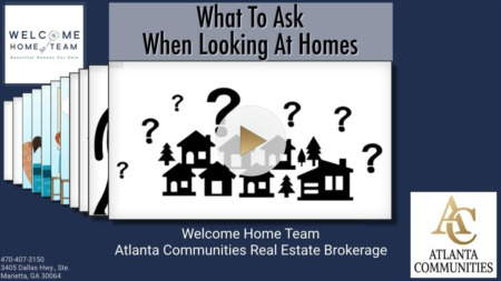 What To Ask When Looking At Homes