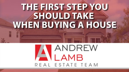 Q: What's the First Step in the Home Buying Process?