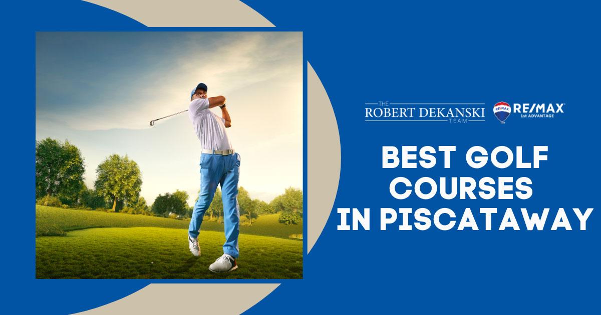 Best Golf Courses in Piscataway