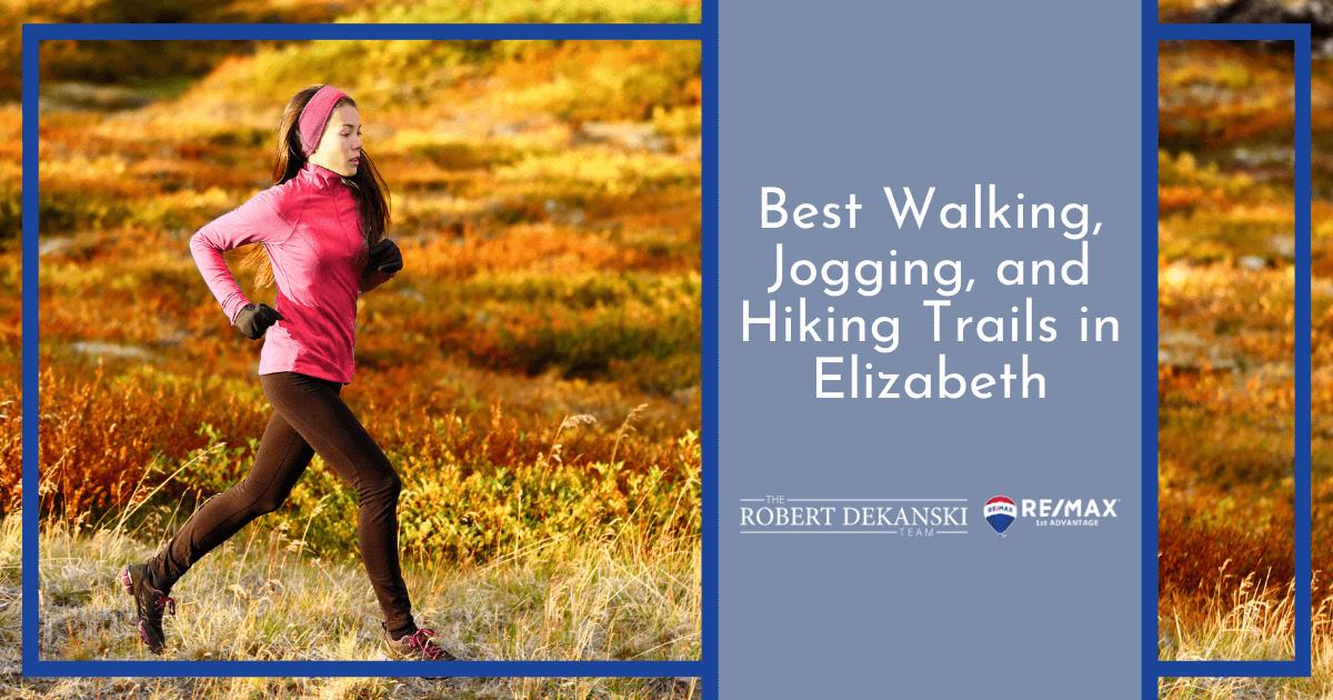 Best Walking and Jogging Trails in Elizabeth