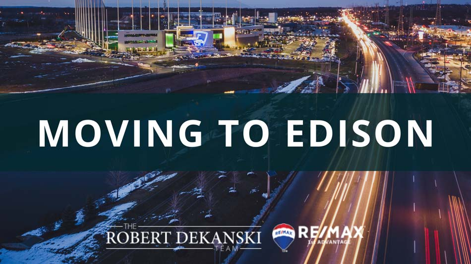 Moving to Edison Relocation Guide