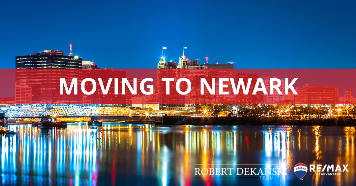 Moving to Newark Relocation Guide
