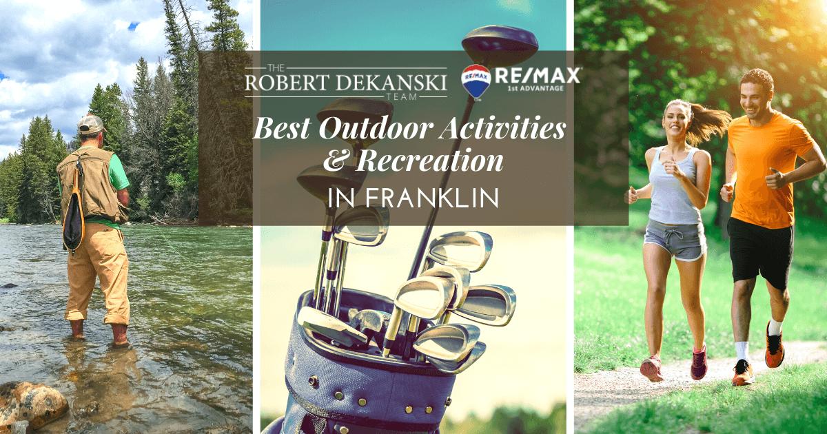 Best Outdoor Activities in Franklin