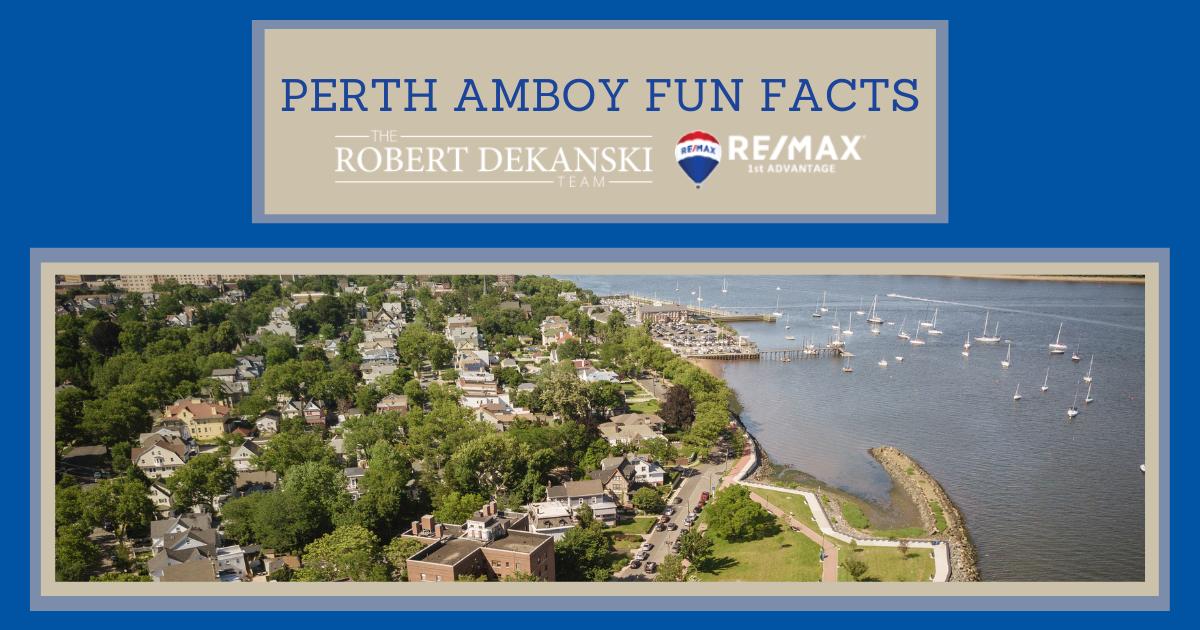 Perth Amboy Fun Facts