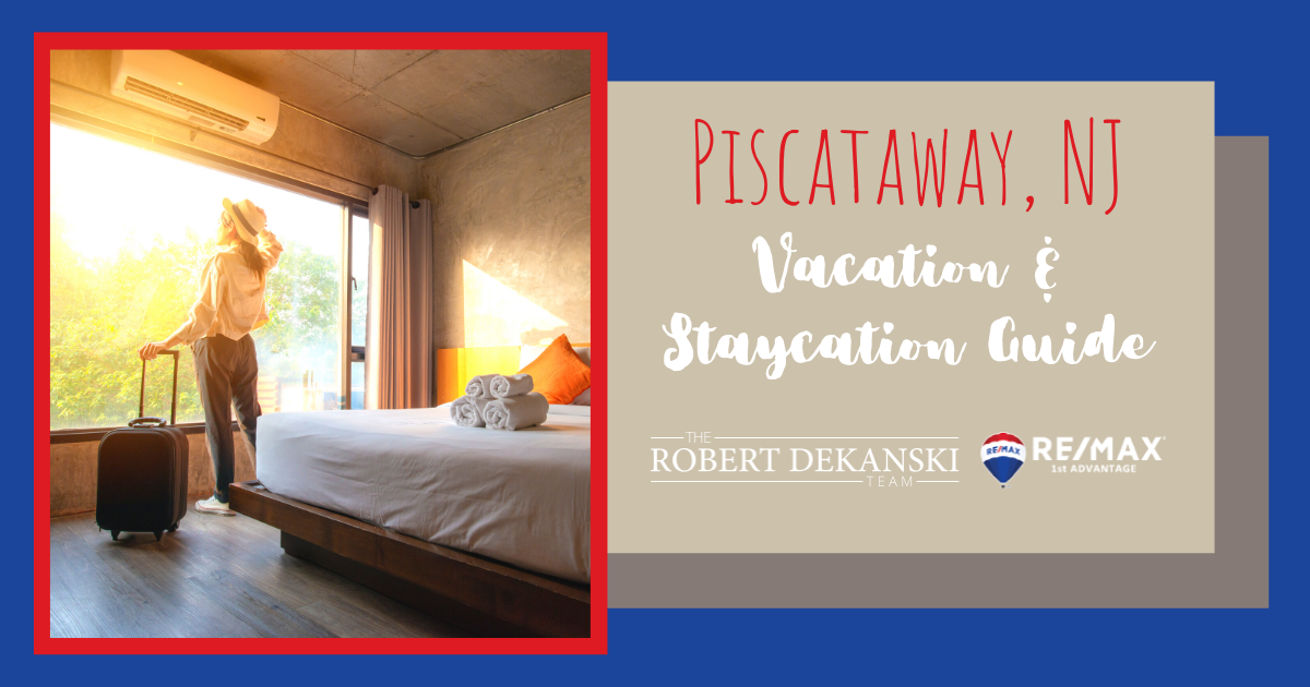 Piscataway Vacation and Staycation Guide