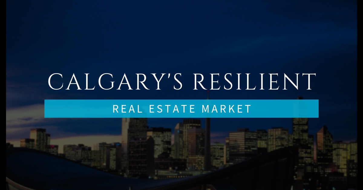 Calgary's Resilient Real Estate Market