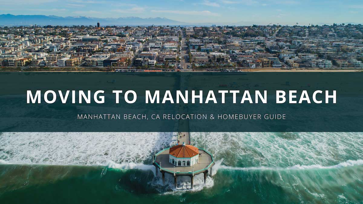 Moving to Manhattan Beach Relocation Guide