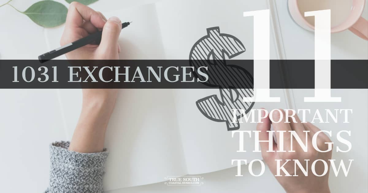 1031 Exchanges - 11 Important Things to Know