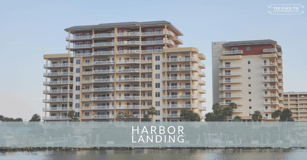 Harbor Landing Condos Destin