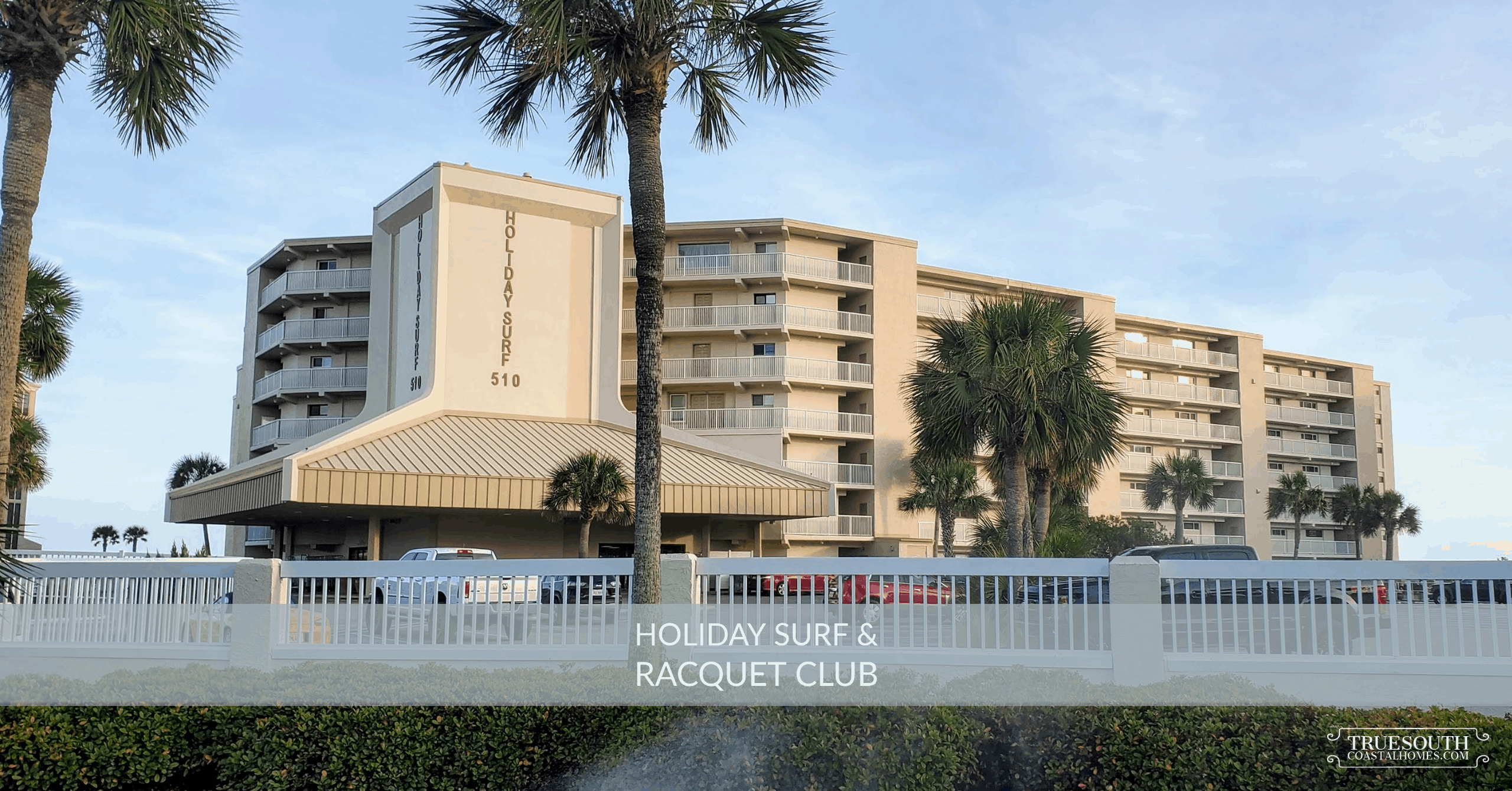 Holiday Surf & Racquet Club Front View