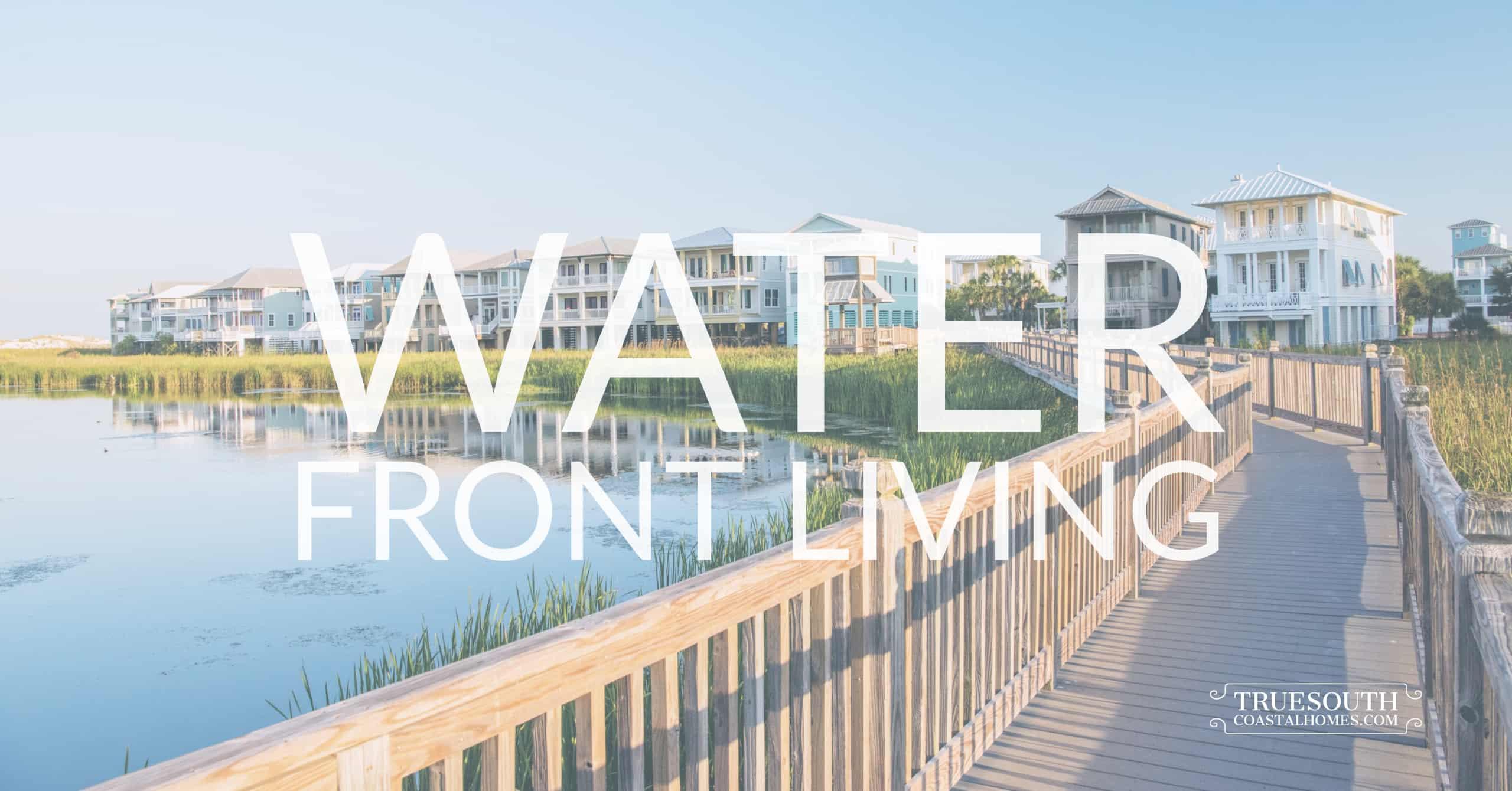 Water Front Homes & Condos