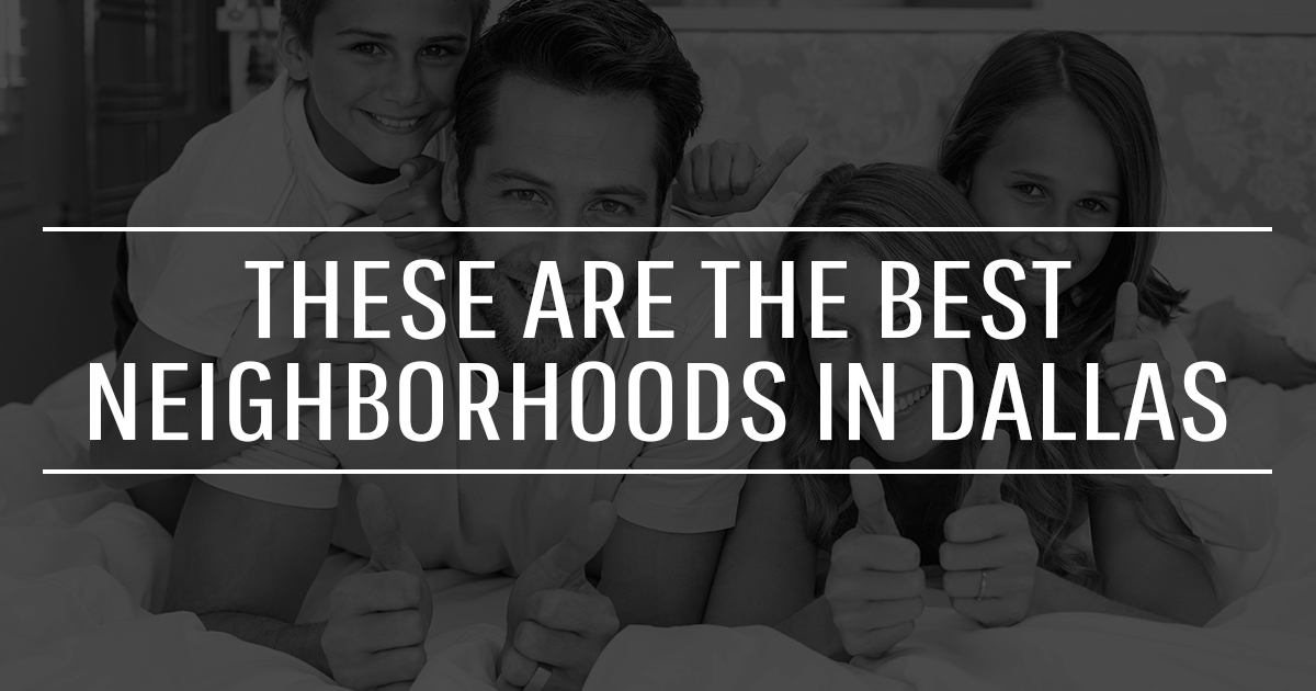 best neighborhoods in dallas
