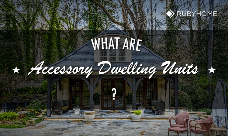 Understanding Accessory Dwelling Units - ADUs
