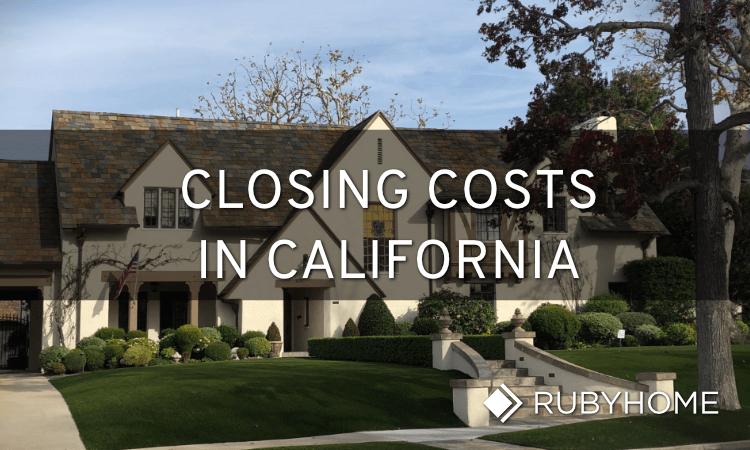 Closing Costs in CA