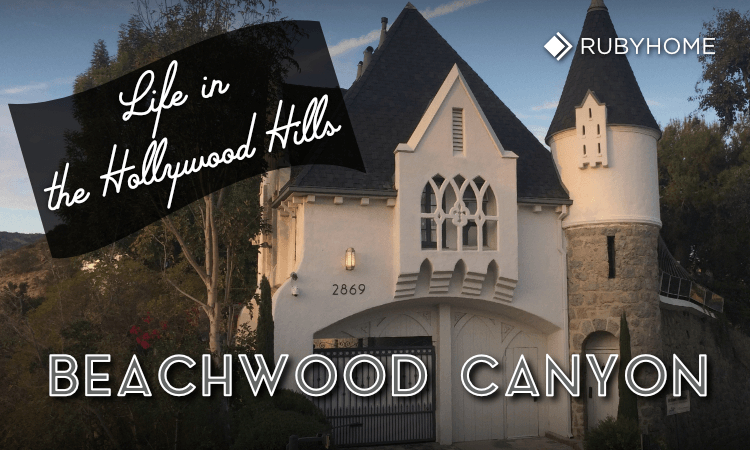 Living in Beachwood Canyon