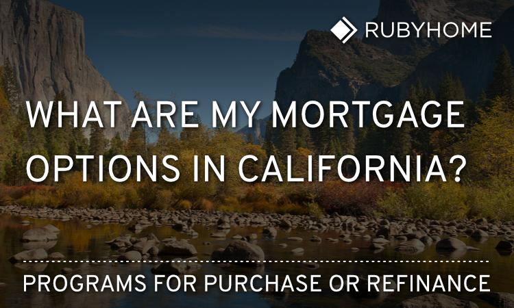 California Mortgage Programs