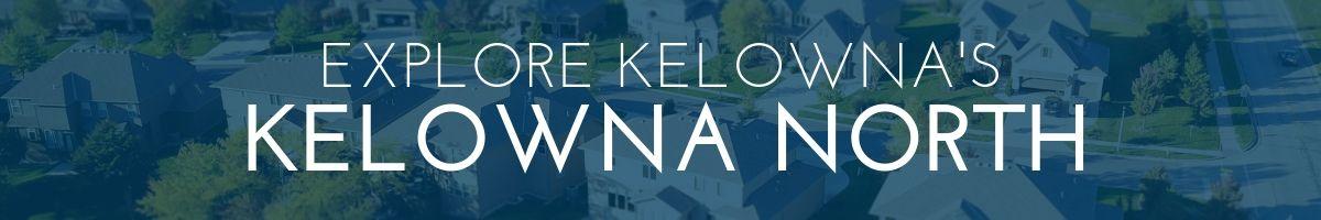 Kelowna North