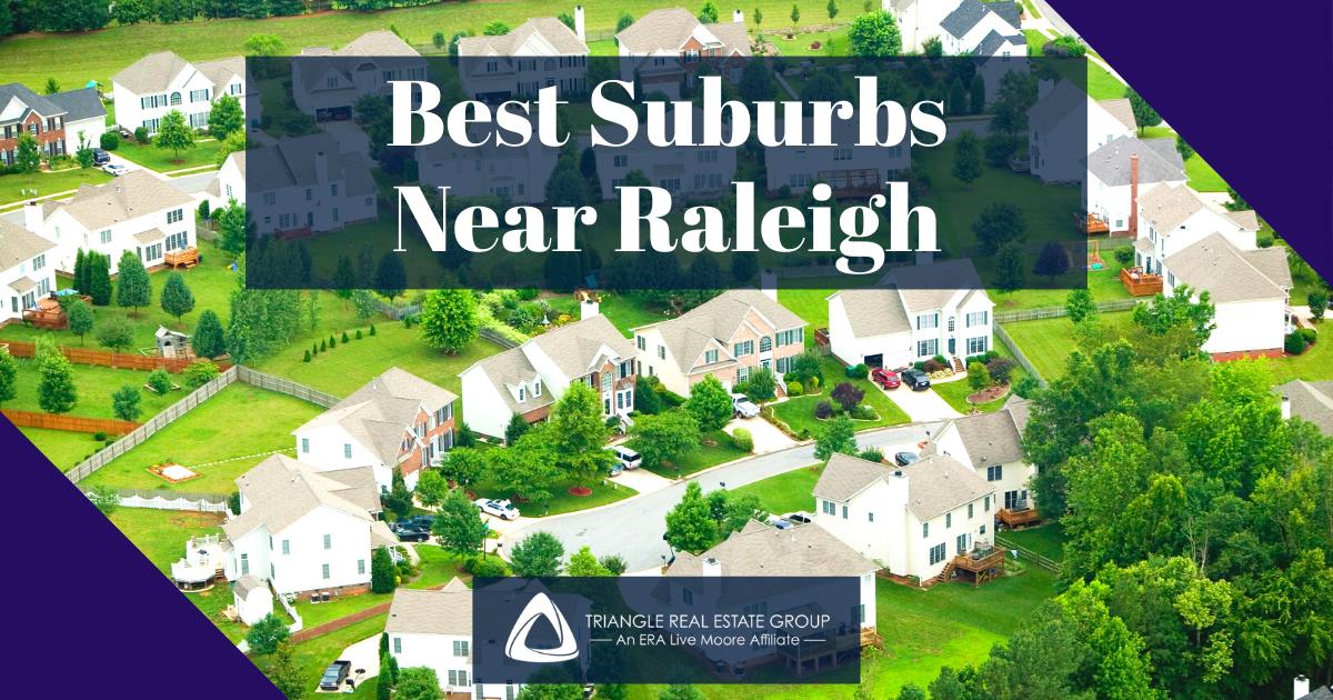 Best Suburbs Near Raleigh, NC