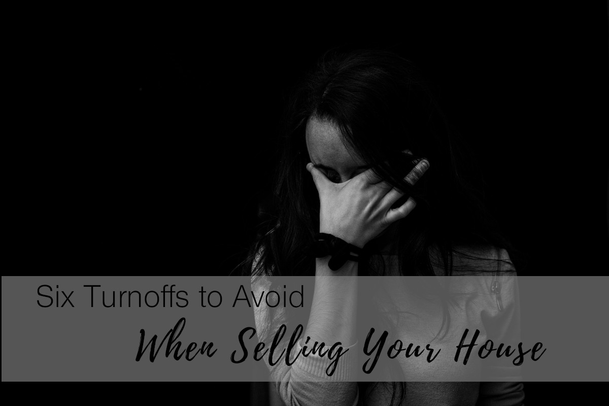 Dupuis Team - Six Buyer Turnoffs You Should Avoid When Selling Your Home